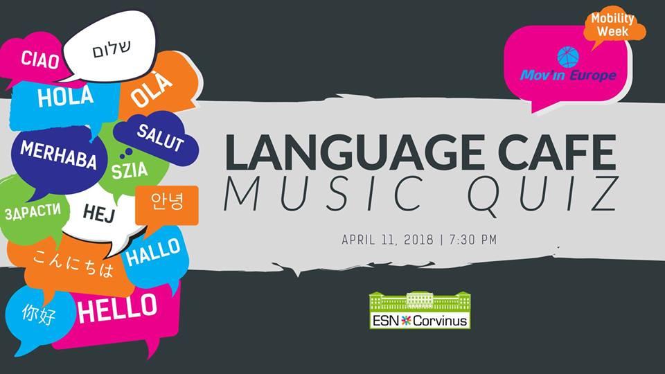 Language Cafe & Music Quiz with ESN Corvinus | ESN Corvinus